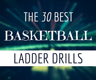 best ladder drills for basketball
