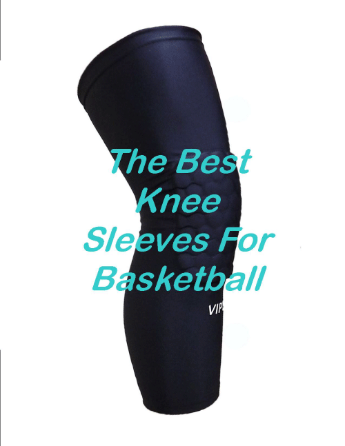 The Top 5 Best Knee Sleeves For Basketball